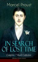 In Search Of Lost Time – Complete 7 Book Collection (Modern Classics Series) - Marcel Proust