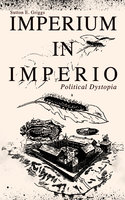 Imperium In Imperio (Political Dystopia) - Sutton E. Griggs