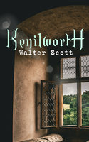 Kenilworth - Historical Novel