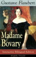 Madame Bovary – Interactive Bilingual Edition (English / French) - Gustave Flaubert