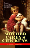 Mother Carey's Chickens (Children's Book Classic) - Kate Douglas Wiggin