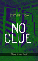 No Clue! (Murder Mystery Classic) - James Hay