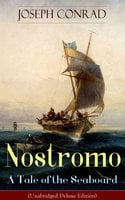 Nostromo – A Tale Of The Seaboard - Joseph Conrad