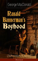 Ranald Bannerman's Boyhood (Adventure Classic) - George MacDonald
