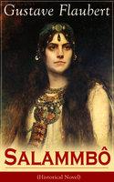 Salammbô (Historical Novel) - Gustave Flaubert