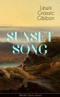 Sunset Song (World's Classic Series) - Lewis Grassic Gibbon