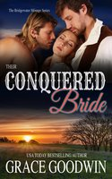 Their Conquered Bride - Grace Goodwin