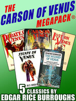 The Carson of Venus MEGAPACK® - Edgar Rice Burroughs