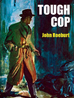 Tough Cop - John Roeburt