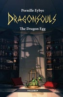 The Dragon Egg - Pernille Eybye