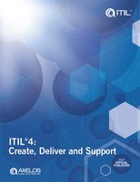 ITIL®4: Create, Deliver and Support - AXELOS Limited