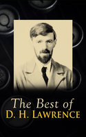 The Best Of D. H. Lawrence - D. H. Lawrence