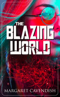 The Blazing World - Margaret Cavendish