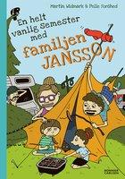 En helt vanlig semester med familjen Jansson - Martin Widmark