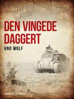 Den vingede daggert - Uno Wolf