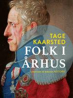 Folk i Århus - Tage Kaarsted
