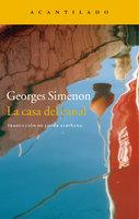 La casa del canal - Georges Simenon
