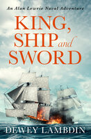 King, Ship, and Sword - Dewey Lambdin
