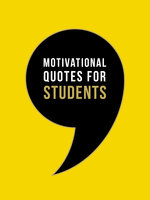 Motivational Quotes for Students: Wise Words to Inspire and Uplift You Every Day - Summersdale Publishers