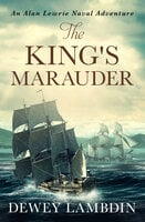 The King's Marauder - Dewey Lambdin