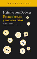 Relatos breves y microrrelatos - Heimito von Doderer