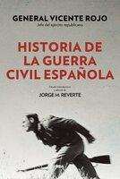 Historia de la guerra civil española - Vicente Rojo