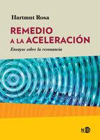 Remedio a la aceleración - Hartmut Rosa