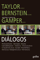 Diálogos - Charles Taylor, Richard Bernstein, Daniel Gamper