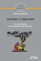 Locura y creación - Pietro Barbetta