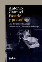 Pasado y presente - Antonio Gramsci