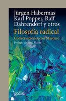 Filosofía radical - Ralf Dahrendorf, Jürgen Habermas, Karl Popper