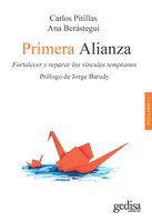 Primera alianza - Carlos Pitillas, Ana Berástegui