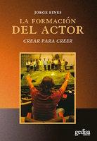 La formación del actor - Jorge Eines