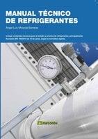 Manual técnico de refrigerantes - Ángel Luis Miranda Barreras