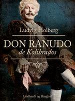 Don Ranudo de Kolibrados - Ludvig Holberg