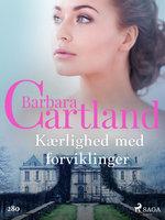 Kærlighed med forviklinger - Barbara Cartland