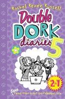 Double Dork Diaries #5 - Rachel Renée Russell
