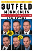 The Gutfeld Monologues - Greg Gutfeld