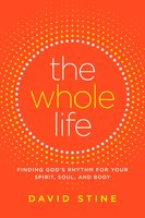 The Whole Life - David Stine