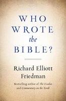 Who Wrote the Bible? - Richard Friedman