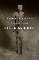 Om Riken av guld av Margaret Drabble - Therese Eriksson