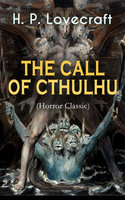 The Call Of Cthulhu (Horror Classic) - H.P. Lovecraft