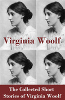The Collected Short Stories of Virginia Woolf - Virginia Woolf