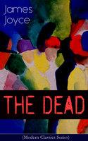 The Dead (Modern Classics Series) - James Joyce