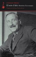 El món d'ahir - Stefan Zweig