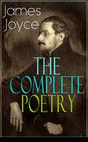 The Complete Poetry of James Joyce - James Joyce