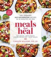 Meals That Heal - Carolyn Williams
