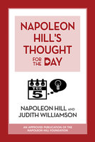 Napoleon Hill's Thought for the Day - Napoleon Hill
