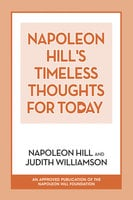 Napoleon Hill's Timeless Thoughts for Today - Napoleon Hill