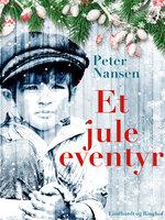 Et juleeventyr - Peter Nansen